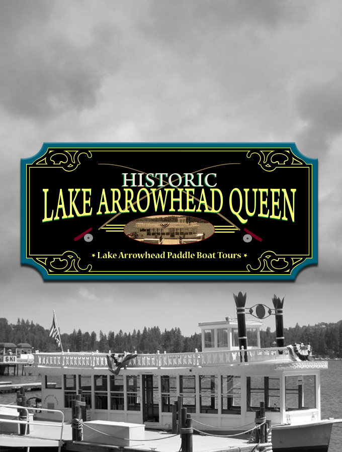 Lake Arrowhead Queen